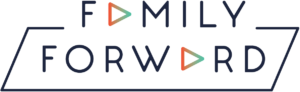 Family Forward - MISSION FamilyForward moves vulnerable children in the direction of hope by delivering comprehensive therapeutic and educational services to support biological, foster, and adoptive families.